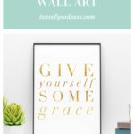 Give Yourself Some Grace Print
