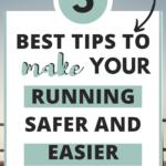 Running Tips to Make Running Safer and Easier