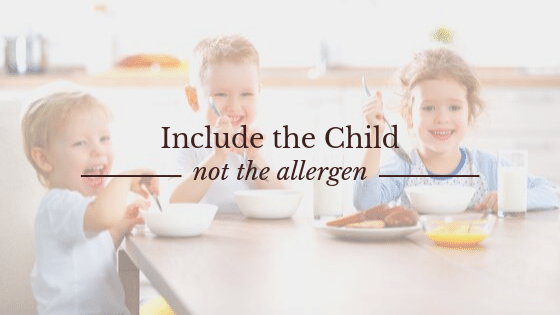 include the child, not the allergen quote about food allergies