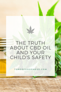 CBD oil and child safety