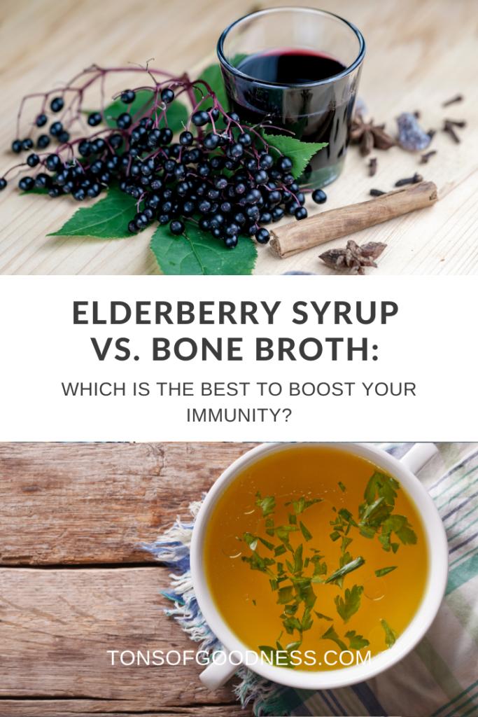 elderberry syrup and bone broth