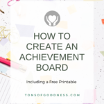 how to create an achievement board