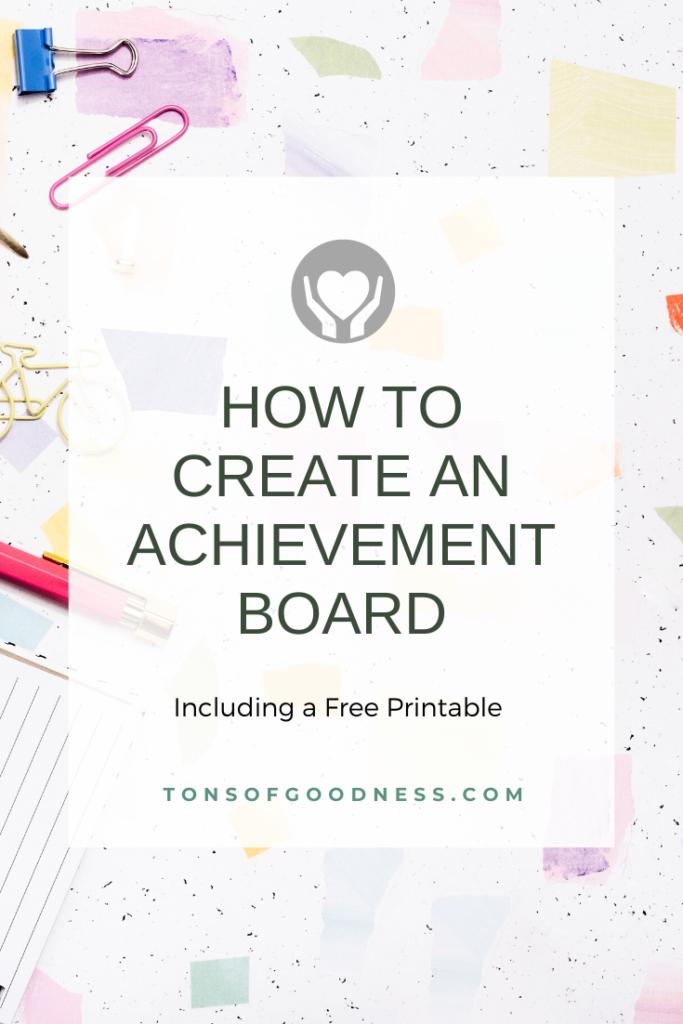 how to create an achievement board