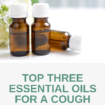 Top Three Essential Oils for a Cough
