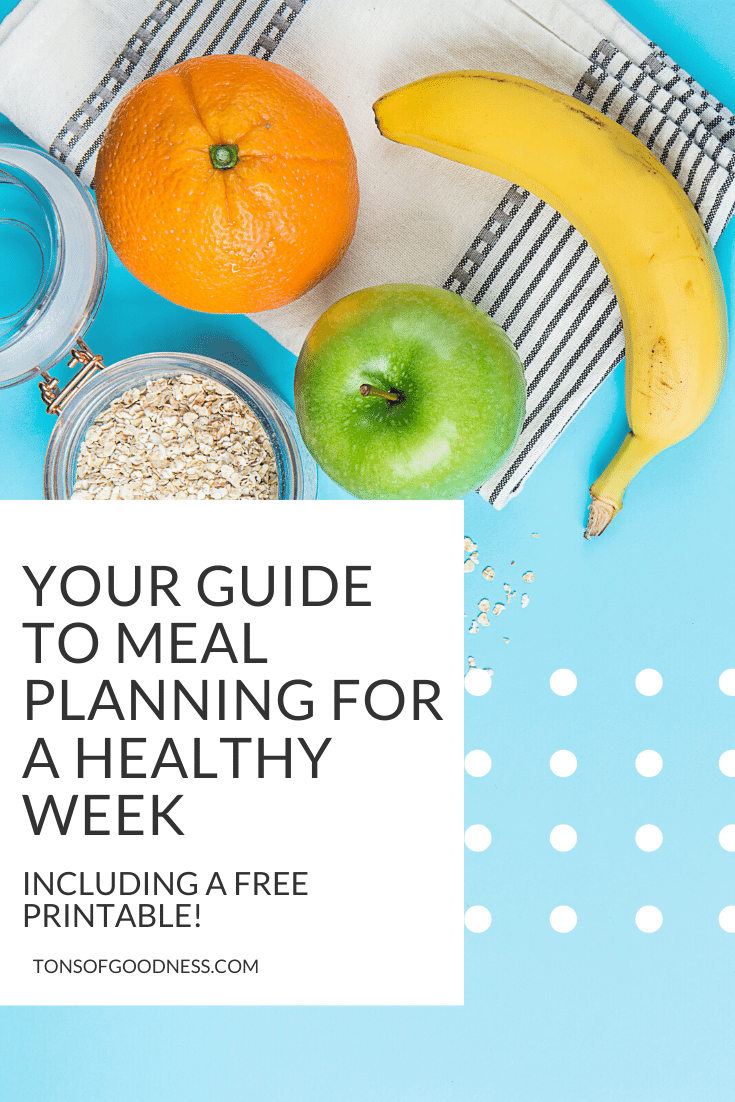 your guide to meal planning for a healthy week