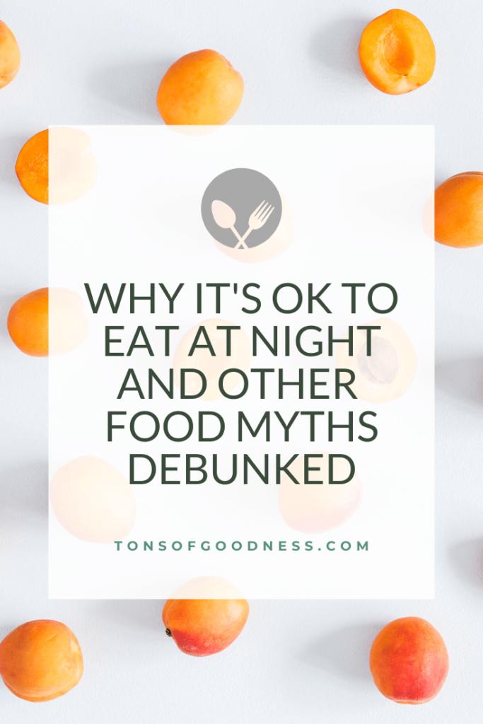 food myths debunked