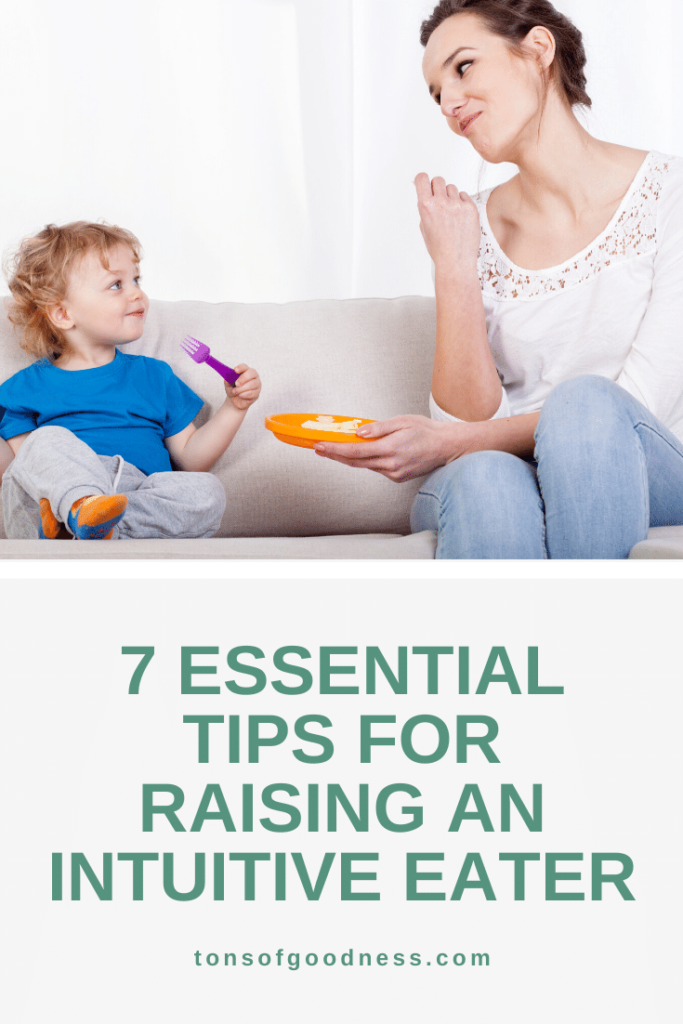 Discover the intuitive eating principles that will help your child develop a healthy relationship with food. You will feel less stressed about mealtime too!