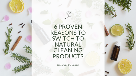 reasons to switch to natural products