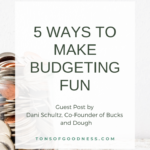 5 Ways to Make Budgeting Fun
