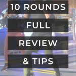 10 rounds review and tips