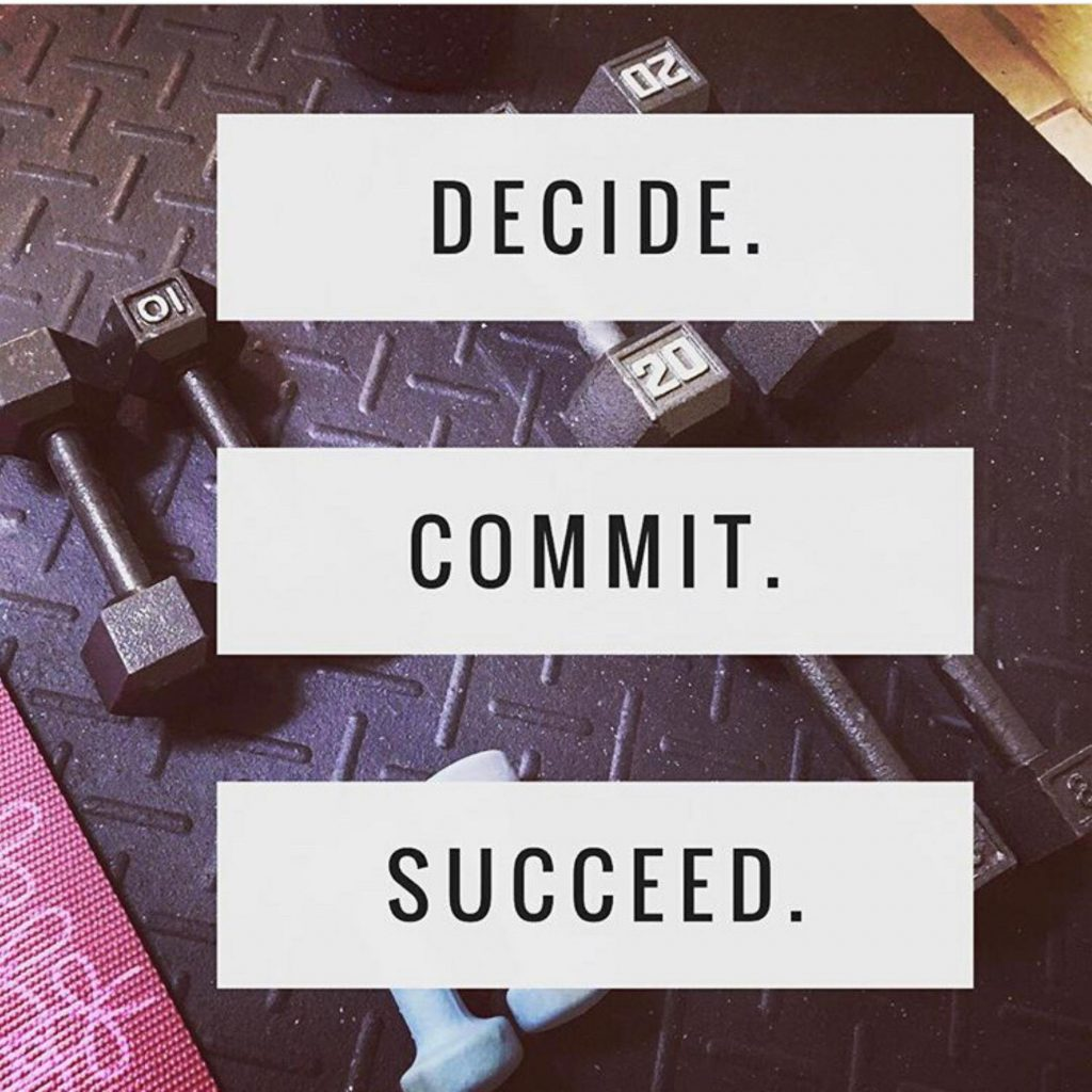Fitness Motivation Quotes - Decide, Commit, Succeed