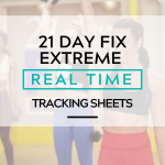 21 day fix extreme real time